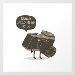 Nunca salgo en las fotos Art Print