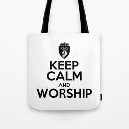KEEP CALM AND WORSHIP Tote Bag