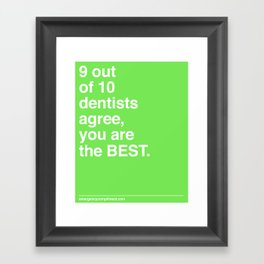 9 out of 10 Dentists Framed Art Print