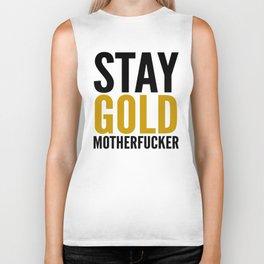 Stay Gold Motherfucker Biker Tank