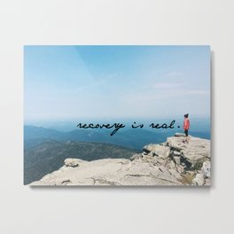 recovery is real Metal Print