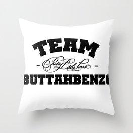 Team Buttahbenzo - Pretty Little Liars (PLL) Throw Pillow