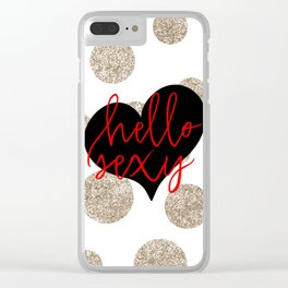 Hello Sexy Clear iPhone Case