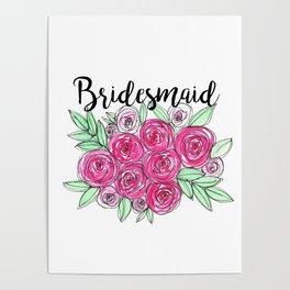 Bridesmaid Wedding Pink Roses Watercolor Poster
