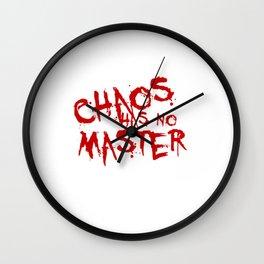 Chaos Has No Master Blood Red Graffiti Text Wall Clock