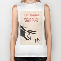 hemingway Biker Tanks featuring Death in the afternoon by Wharton