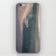 Go for it now. iPhone & iPod Skin
