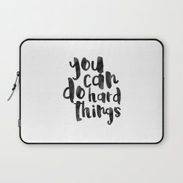Printable Art,You Can Do Hard Things,Nursery Decor,Quote Prints,Motivational Poster,Quote Art Laptop Sleeve