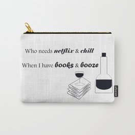 I prefer to drink and read Carry-All Pouch
