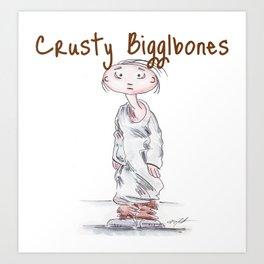 Crusty Bigglebones Art Print