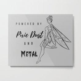 Pixie Dust & Metal Metal Print