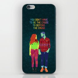 You don't have to be the cause iPhone Skin