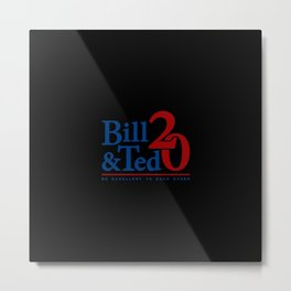 Bill And Teds Metal Print