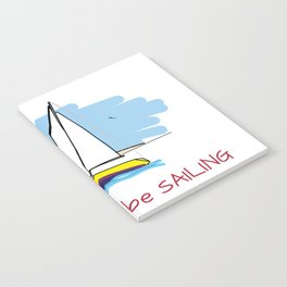 I'd Rather Be Sailing Sailboat and Lighthouse Illustration Notebook