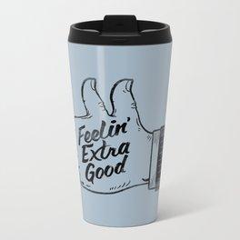 Feelin' Extra Good Metal Travel Mug