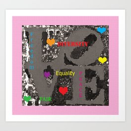 Love Peace and Equality Art Print