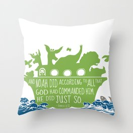 Noahs Ark - Bible - And Noah Did According to All that God had Commanded him Throw Pillow