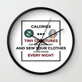 Stupid Calories Annoying Fats Wall Clock
