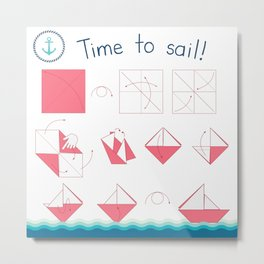 Time to sail! Metal Print