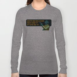 Greedo Shot First Long Sleeve T-shirt
