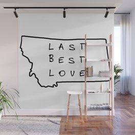 Last Best Love #1 Wall Mural