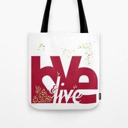 Love & Live (leaves 1) Tote Bag