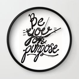 Be You On Purpose Wall Clock