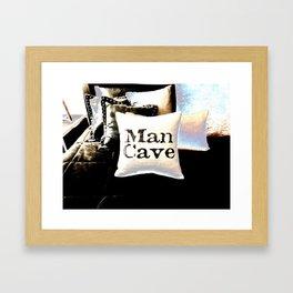 Man Cave Framed Art Print