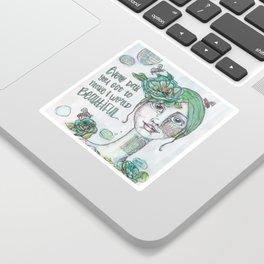 Make the World Beautiful Sticker