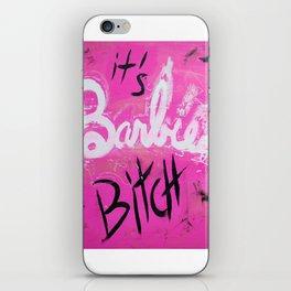 IT'S BARBIE BITCH iPhone Skin