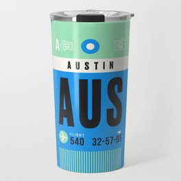 Luggage Tag A - AUS Austin USA Travel Mug
