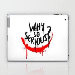 Why so serious? Joker Laptop & iPad Skin
