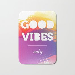 Good Vibes Only, watercolor poster, Thsirt, Phone case, Bath Mat