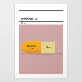 adderall xr 30mg art Art Print