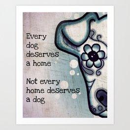 Every Dog Art Print