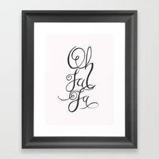 Oh La La Framed Art Print