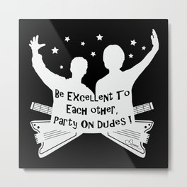 BILL AND TED'S EXCELLENT ADVENTURE Collectible Beth Bacon Design no.4 Metal Print