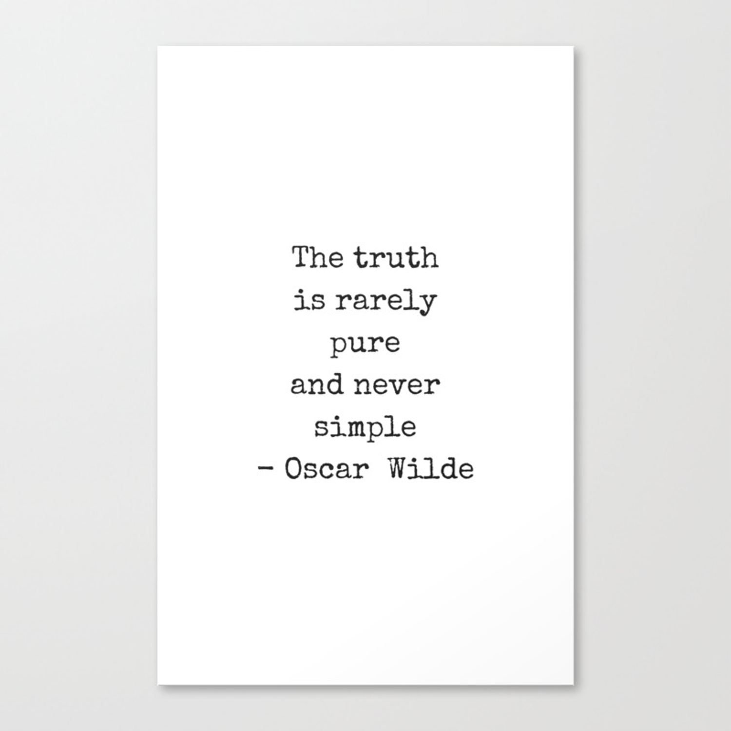 Oscar Wilde Quote - black and white typewriter font - The truth is rarely  pure and never simple Canvas Print