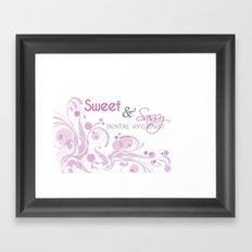 Sweet and Sassy Dental Hygienist Framed Art Print