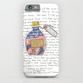 Dear Dream iPhone Case