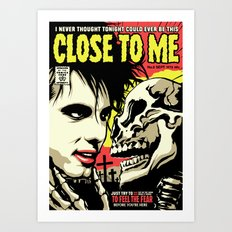 TFTS   Close Art Print