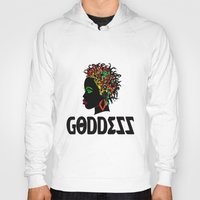 goddess Hoodies featuring Goddess by RespecttheQueenDecor