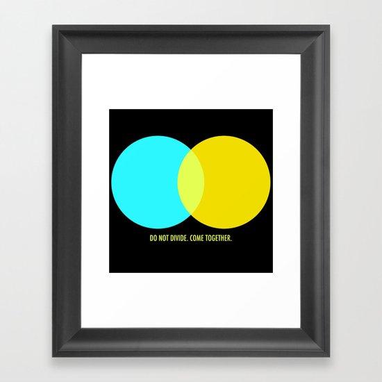 Do Not Divide Framed Art Print