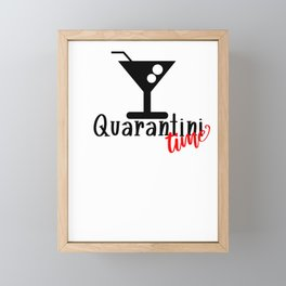 Covid19 Quarantine Quarantini Time Framed Mini Art Print