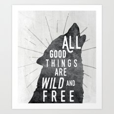 All Good Things... Art Print