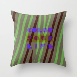 Color your life Throw Pillow