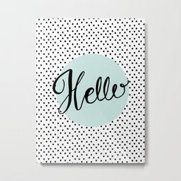 Hello Polka Dots Blue Hand Lettering Metal Print