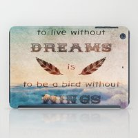 mandie manzano iPad Cases featuring Dreams Are Wings by Diogo Verissimo