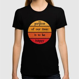 Be happy inspirational quote distressed T-shirt