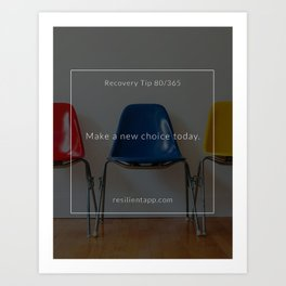 Recovery Tip #80 Art Print